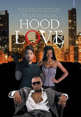 Hood Love (Hardback)