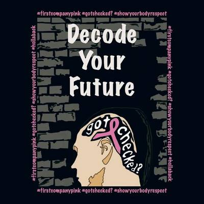 Decode Your Future (Paperback)