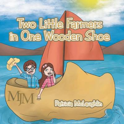 Two Little Farmers in One Wooden Shoe (Paperback)