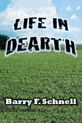 Life in Dearth (Paperback)
