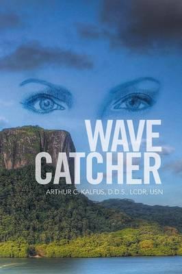 Wave Catcher (Paperback)