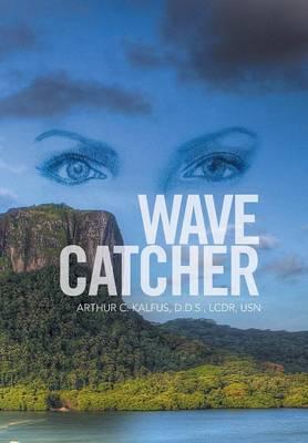 Wave Catcher (Hardback)