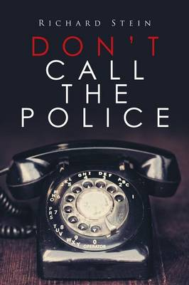 Don't Call the Police (Paperback)