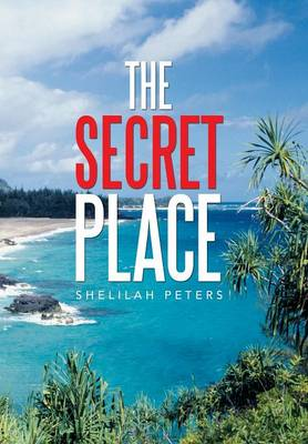 The Secret Place (Hardback)