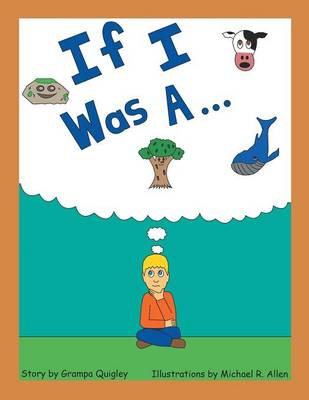 If I Was A . . . (Paperback)