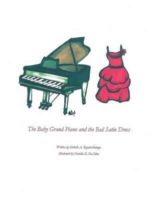The Baby Grand Piano and the Red Satin Dress (Paperback)
