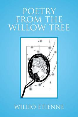 Poetry from the Willow Tree (Paperback)