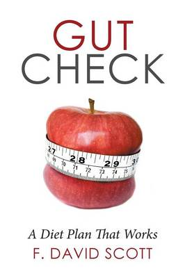 Gut Check: A Diet Plan That Works (Paperback)