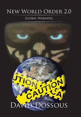 The Chronicles of Kryptic Volume 3: New World Order 2.0-Global Warning (Hardback)