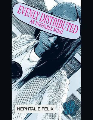 Evenly Distributed: An Ineffable Mind (Paperback)