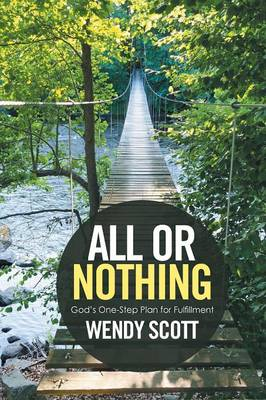 All or Nothing: God's One-Step Plan for Fulfillment (Paperback)