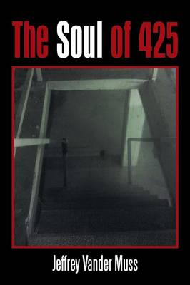The Soul of 425 (Paperback)