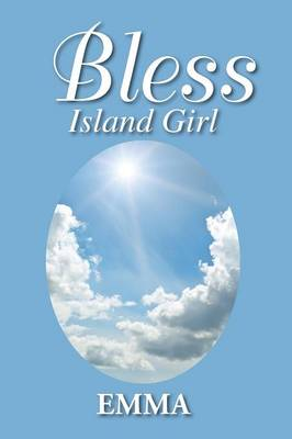 Bless: Island Girl (Paperback)