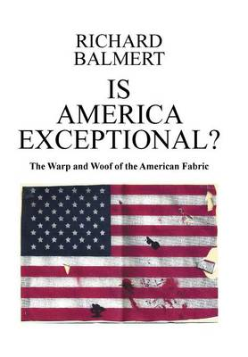 Is America Exceptional? (Hardback)