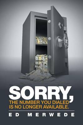 Sorry, the Number You Dialed Is No Longer Available. (Paperback)