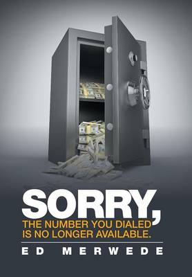 Sorry, the Number You Dialed Is No Longer Available. (Hardback)
