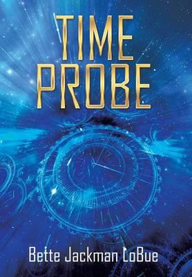 Time Probe (Hardback)
