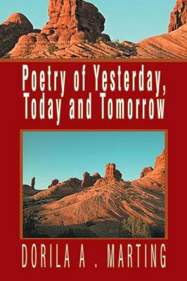 Poetry of Yesterday, Today and Tomorrow (Paperback)