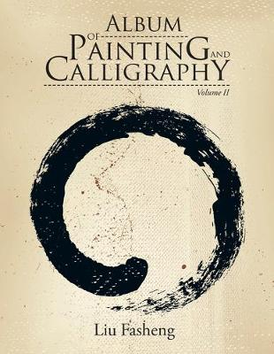 Album of Painting and Calligraphy: Volume II (Paperback)