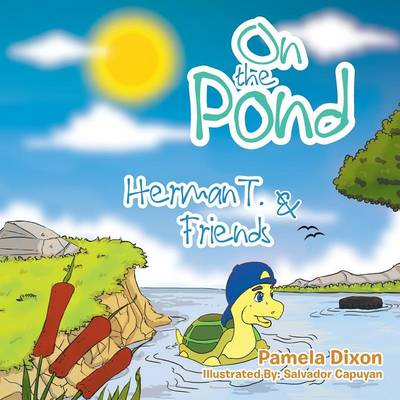 On the Pond: Herman T. & Friends (Paperback)