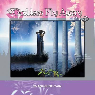 Goddess Fly Away (Paperback)
