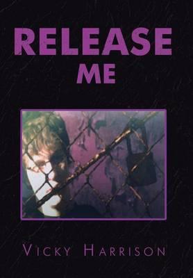 Release Me (Hardback)