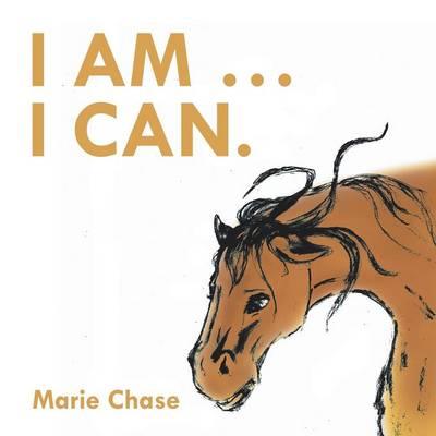 I Am . . . I Can. (Paperback)