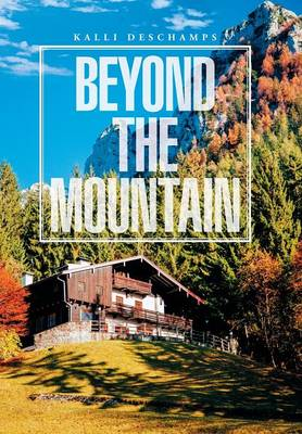 Beyond the Mountain (Hardback)