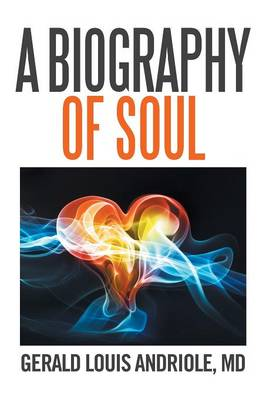 A Biography of Soul (Paperback)