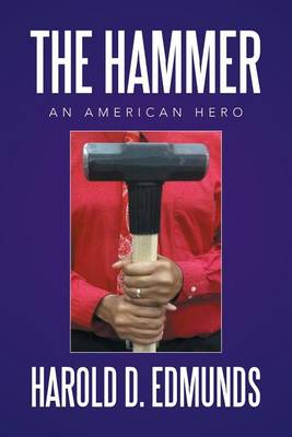 The Hammer: An American Hero (Paperback)