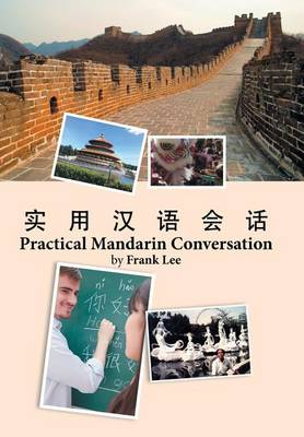 Practical Mandarin Conversation (Hardback)