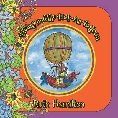 Henry and the Hot-Air Balloon (Paperback)