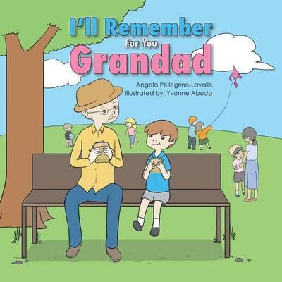 I'll Remember for You Grandad (Paperback)