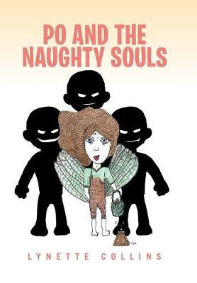 Po and the Naughty Souls (Hardback)