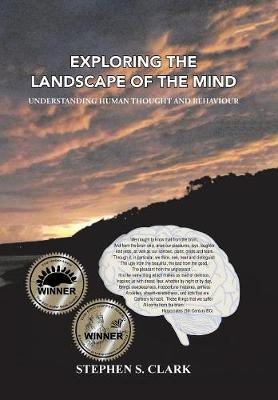 Exploring the Landscape of the Mind: Understanding Human Thought and Behaviour (Hardback)