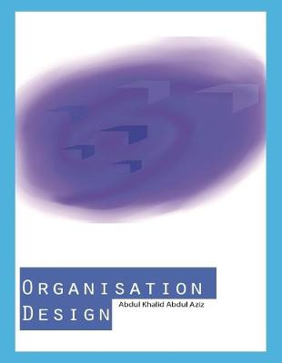 Organisation Design (Paperback)