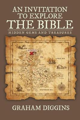 An Invitation to Explore the Bible: Hidden Gems and Treasures (Paperback)