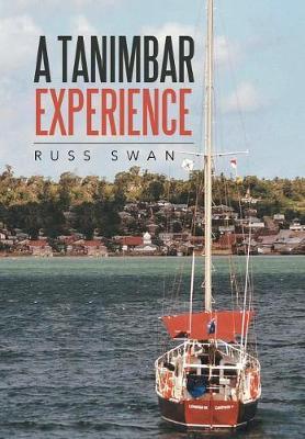 A Tanimbar Experience (Hardback)