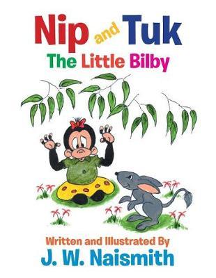 Nip and Tuk: The Little Bilby (Paperback)