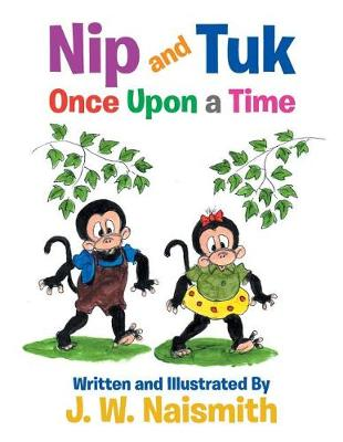 Nip and Tuk: Once Upon a Time (Paperback)