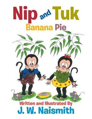 Nip and Tuk: Banana Pie (Paperback)