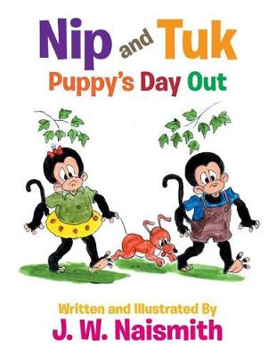Nip and Tuk: Puppy's Day Out (Paperback)