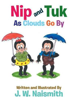 Nip and Tuk: As Clouds Go by (Paperback)