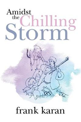 Amidst the Chilling Storm (Paperback)