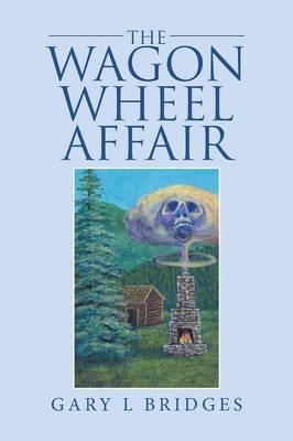 The Wagon Wheel Affair (Paperback)