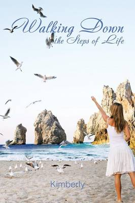 Walking Down the Steps of Life (Paperback)