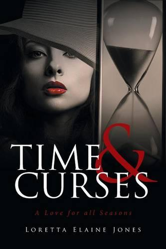 Time and Curses: A Love for All Seasons (Paperback)