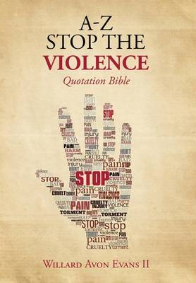 A-Z Stop the Violence: Quotation Bible (Hardback)