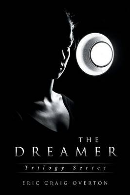 The Dreamer: Trilogy Series (Paperback)