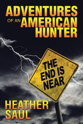 Adventures of an American Hunter (Paperback)